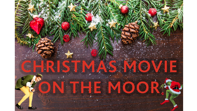 Christmas Movies on The Moor
